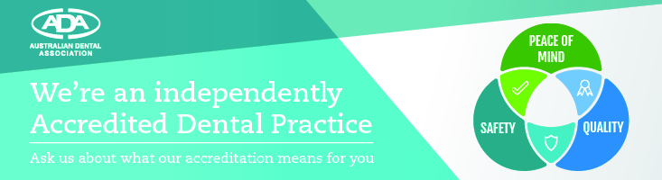 We're an independently Accredited Dental Practice